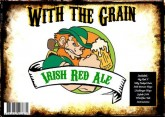 """With the Grain"" - Irish Red"