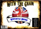 """With the Grain"" - Newcastle Brown"